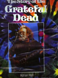The Story of the GRATEFUL DEAD 1993 HB w/ DJ :: FREE Shipping