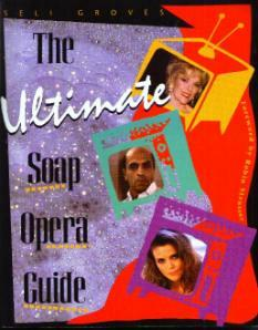 The Ultimate Soap Opera Guide :: FREE Shipping