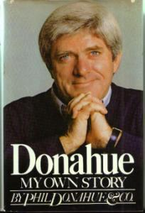 Phil Donahue :: MY OWN STORY :: 1979 HB w/ DJ :: FREE Shipping