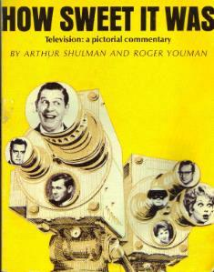 HOW SWEET IT WAS :: Television: a pictorial commentary :: FREE Shipping