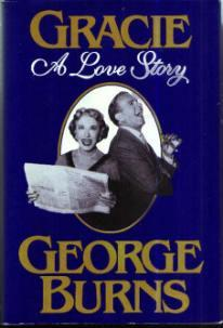 GRACIE :: A Love Story :: HB w/ DJ by George Burns :: FREE Shipping