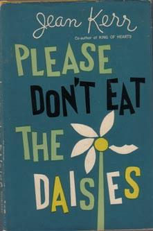 Please Don't Eat The Daisies :: 1957 HB w/ DJ :: FREE Shipping