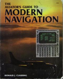 The Aviator's Guide to MODERN NAVIGATION :: FREE Shipping
