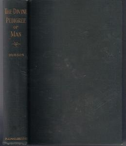 THE DIVINE PEDIGREE OF MAN :: 1904 HB :: FREE Shipping