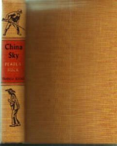 CHINA SKY :: Pearl S. Buck :: 1942 HB :: FREE Shipping