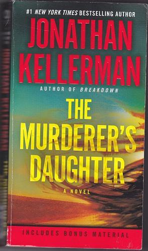 The Murderer's Daughter by Jonathan Kellerman 2016 Paperback Book - Very Good