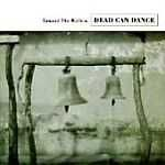 Toward the Within by Dead Can Dance