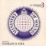 Clivilles & Cole* ‎– The Sessions Volume 3 Label: Ministry Of Sound ‎