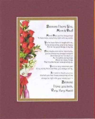 Poem For Parents - Becasue I Love You Mom & Dad . . . Burgundy DoubleMatting