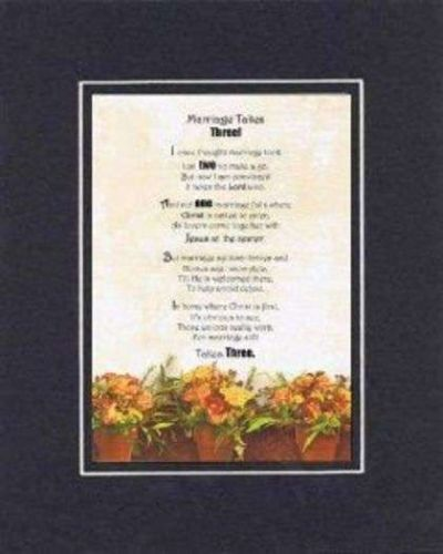 Poem for Love & Marriage - Marriage Takes Three 11x14 On Double-Bevelded Matting