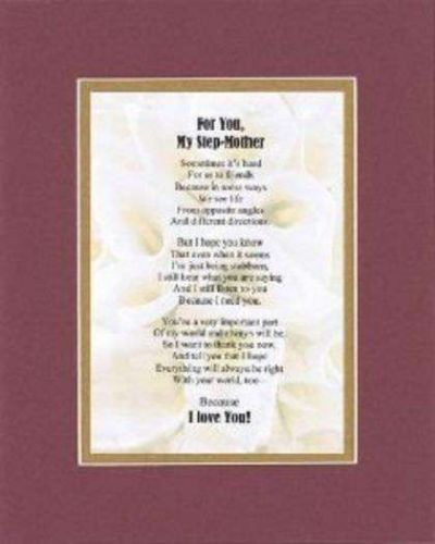Heartfelt Poem For Mothers - For My Step Mom on 11x14 Double Beveled Matting