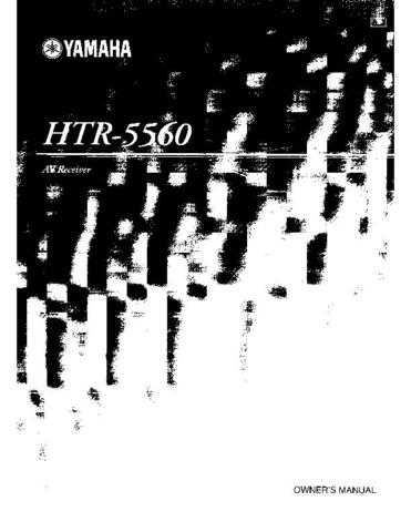 Yamaha HTR5560 AV Receiver Operating Guide by download Mauritron #306628