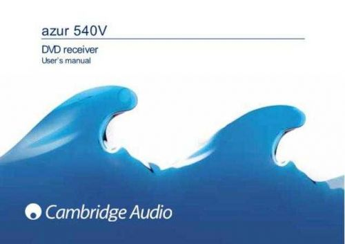 Cambridge Audio Azur 540v owners manual(e) by download Mauritron #311805