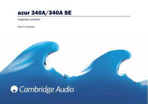 Cambridge Audio Azur340A-340SEUserManual-English by download Mauritron #311806