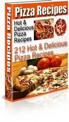 212 HOT & DELICIOUS PIZZA RECIPES COOKBOOK-PDF EBOOK-MRR MASTER RESELL RIGHTS