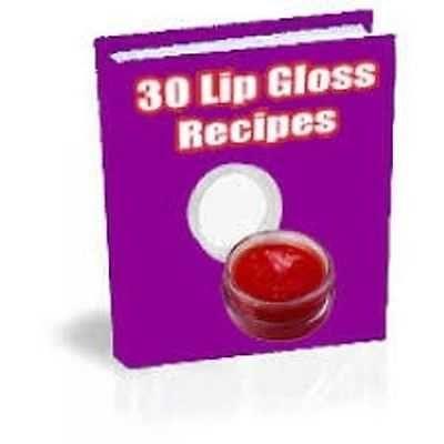 30 DIY HOME MADE LIP BALM & LIP GLOSS RECIPES-PDF EBOOK-MRR MASTER RESELL RIGHTS