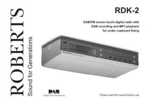 Roberts RDK2 DAB Radio Operating Instruction Guide by download Mauritron #306681