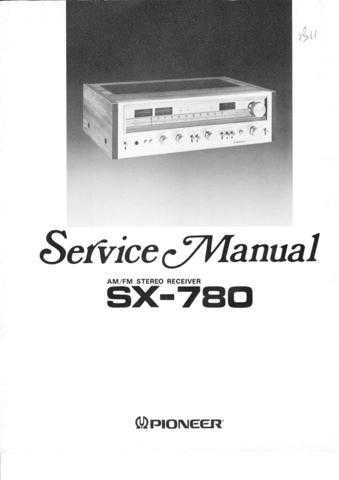 Pioneer SX780 Service Manual Manual by download Mauritron #312584