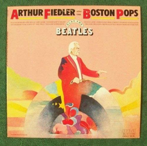 ARTHUR FIEDLER and the Boston Pops ~ PLAY THE BEATLES 1969 Pop LP