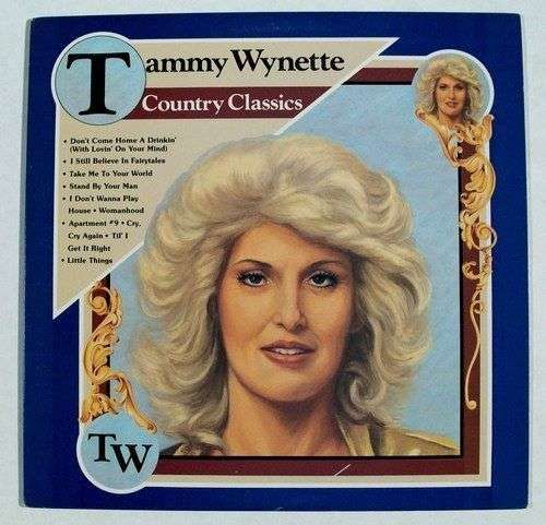 """TAMMY WYNETTE """" Country Classics """" 1982 Country LP"""