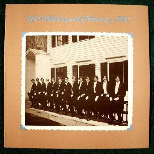 THE WHIFFENPOOFS ALBUM ~ 1970 / Whiffenpoofs of 1970 Hi-Fi LP