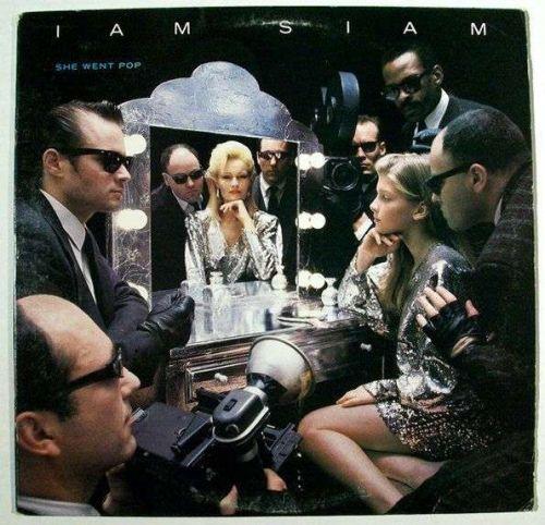 "IAM SIAM "" She Went Pop "" 1984 New Wave - Pop LP"