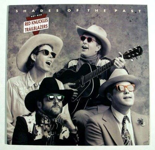 RED KNUCKLES and the TRAILBLAZERS ~ Shades of the Past 1988 Country Rock LP