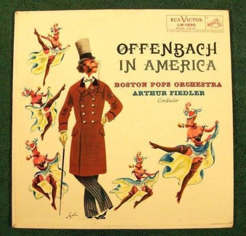 OFFENBACH IN AMERICA ~ Arthur Fiedler / Boston Pops Classical LP