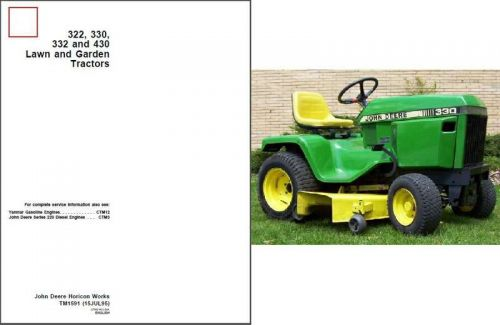 John Deere 322 330 332 430 Lawn & Garden Tractor Service Repair Manual CD