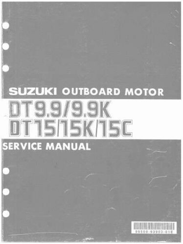 Suzuki Dt9 9 Dt9 9k Dt15 Dt15k Dt15c Outboard Motor Manual Guide