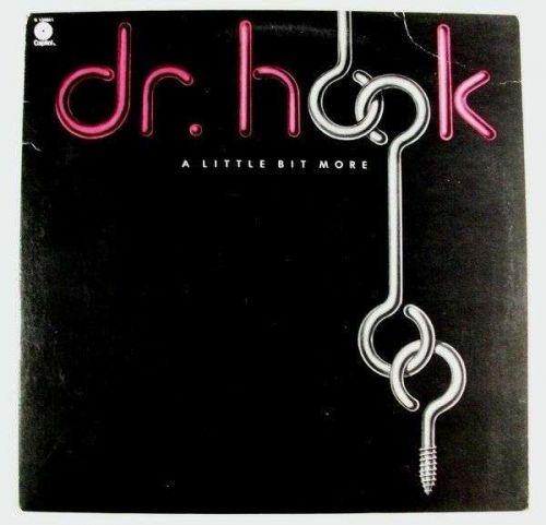 DR. HOOK ~ A Little Bit More 1976 Rock LP