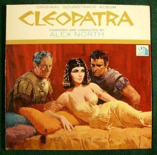 CLEOPATRA *** 1963 Original Soundtrack Album Taylor / Burton