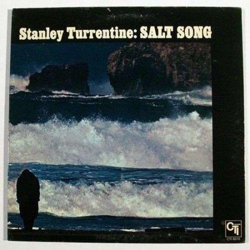 STANLEY TURRENTINE ~ Salt Song 1971 Jazz LP