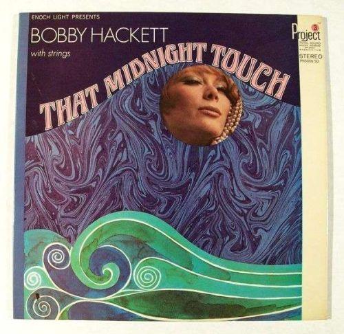 """BOBBY HACKETT """" That Midnight Touch """" 1960 Jazz LP"""