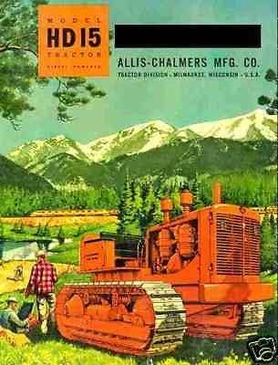 ALLIS CHALMERS HD15 TRACTOR MANUAL - with AC HD 15 Crawler Operations & Service