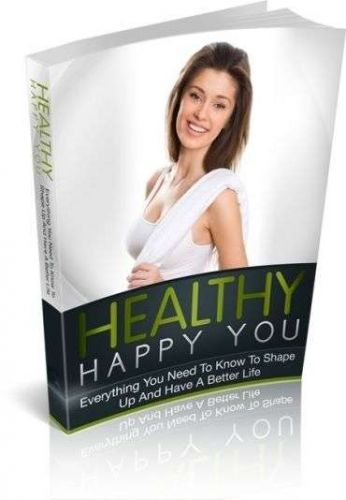 Healthy Happy You ebook + 10 Free eBooks With Resell rights ( in PDF format )
