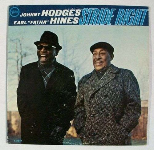 "JOHNNY HODGES & EARL ""FATHA"" HINES ~ ' Stride Right ' 1966 Jazz LP"