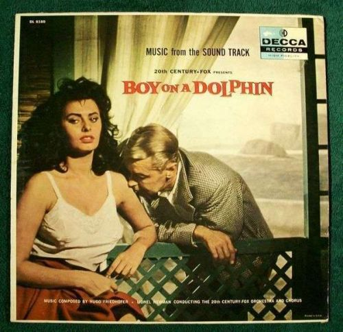 BOY ON A DOLPHIN *** 1957 Music From The Soundtrack Loren / Ladd cover!