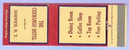 New York Norwich Matchcover Advertising The Chenango Hotel Norwich NY w/Ot~123