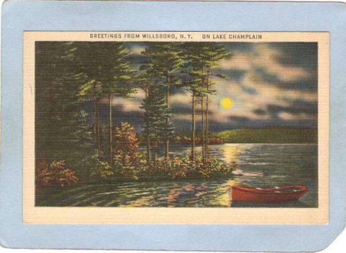 New York Willsboro Greetings From Willsboro N Y On Lake Champlain ny_box5~1415