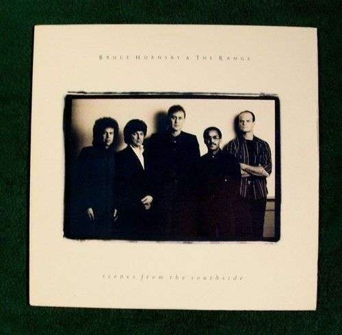 BRUCE HORNSBY and THE RANGE Scenes From The Southside 1988 Rock LP