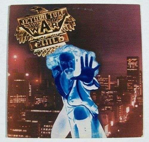 "JETHRO TULL "" War Child "" 1974 Rock LP"