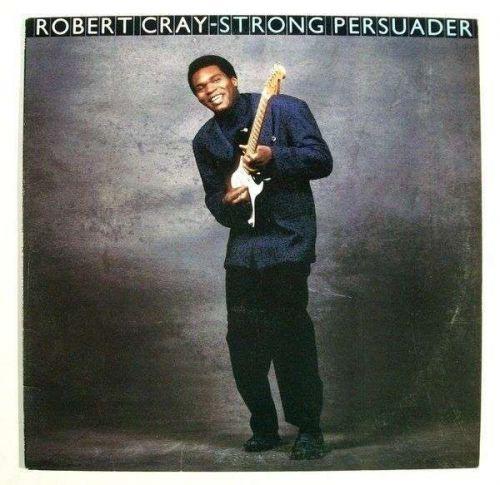 "ROBERT CRAY ~ "" Strong Persuader "" 1986 Jazz/Blues LP"
