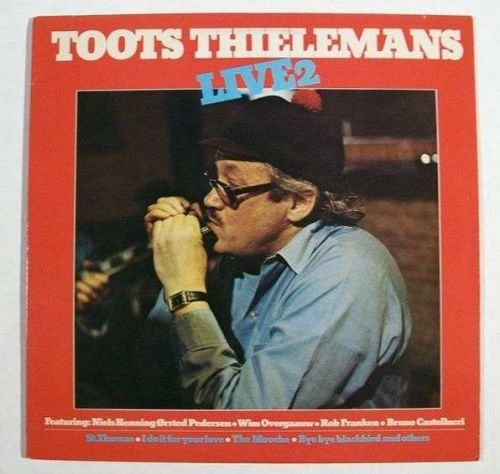 TOOTS THIELEMANS ~ Toots Thielemans / Live 2 1982 Jazz LP