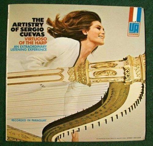 The ARTISTRY of SERGIO CUEVAS ~ Virtuoso of the Harp / LP Paraguay