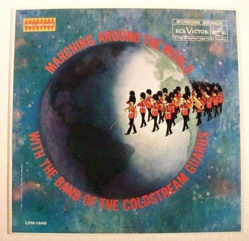 """BAND of the COLDSTREAM GUARDS """" Marching Around The World """" Martial Music LP"""