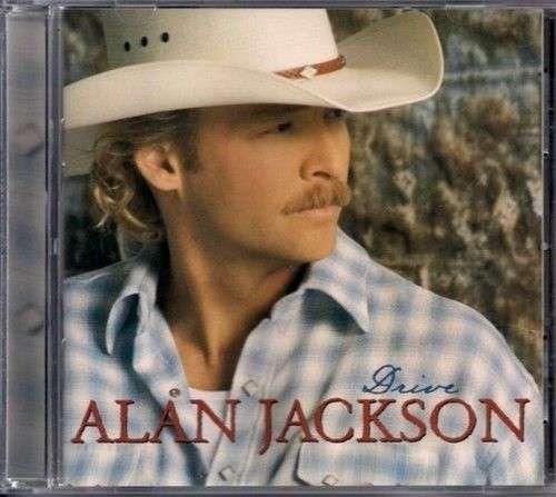 """ALAN JACKSON ~ """" Drive """" Country CD"""