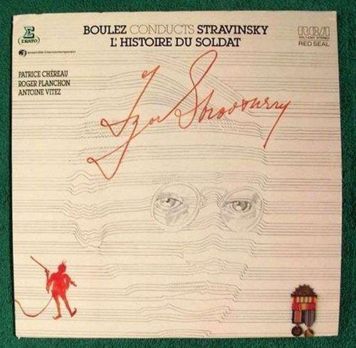 L'HISTOIRE DU SOLDAT ... Boulez Conducts Stravinsky Classical LP