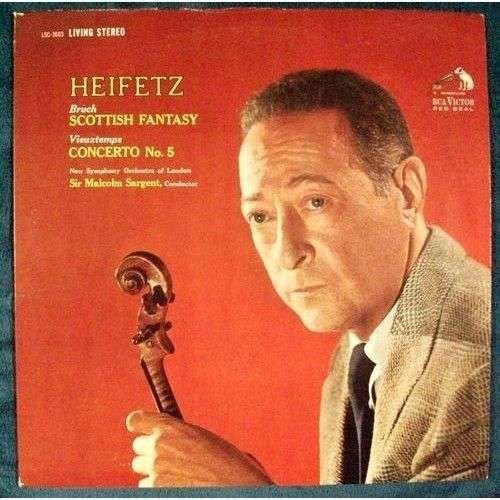 HEIFETZ ~ Bruch Scottish Fantasy / Vieuxtemps Concerto No. 5 1962 Classical LP