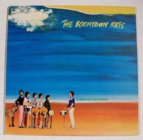 """BOOMTOWN RATS """" A Tonic For The Troops """" 1979 Punk Rock LP"""